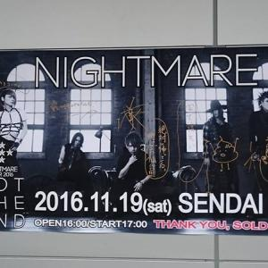 2016/11/19ナイトメア TOUR2016 NOT THE END@仙台PIT