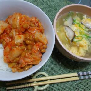 ◆朝から納豆キムチご飯、たまごスープ