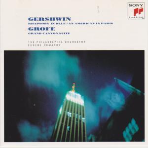 ガーシュイン ラプソディ・イン・ブルー オーマンディ指揮フィラデルフィア管弦楽団 アントルモン(