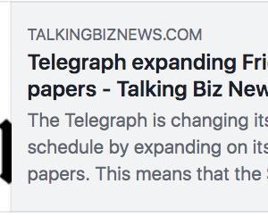 英国のテレグラフ紙、土曜版の制作を実質休止へ #新聞