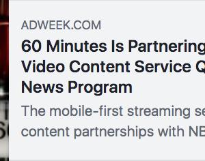 アメリカCBSニュースの看板番組「60ミニュッツ」がモバイルビデオコンテンツ配信サービスのQuibiと提携 #モバイル #Quibi
