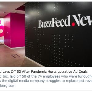 米バズフィード、パンデミックで高級ブランド系広告入らず50人削減 #新型ウィルス #コロナウィルス #メディア