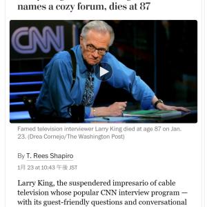 ラリー・キング氏死去 #訃報
