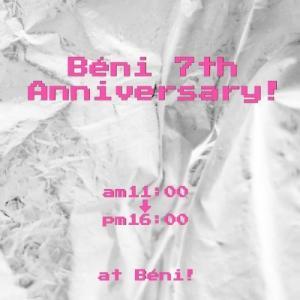 Béniさん7周年パーティー参加します!