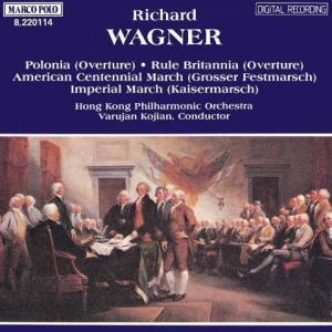 ワーグナーの劇的な半生 - 序曲「ポロニア(ポーランド ) 」「ルール・ブリタニア 」(ヴァルジャン・コージアン / 香港P.O. )を聴く(Marco Polo 盤 )。