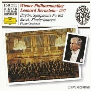 ラヴェルのピアノ協奏曲 ト長調 - バーンスタインが ウィーン・フィルを スリリングに弾き振りまわすライヴ・レコーディング