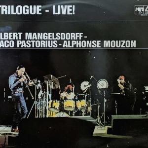 ジャコ・パストリアス ~ A Remark You Made 26.トライローグ Trilogue、Live At The Berlin Jazz Days 1976
