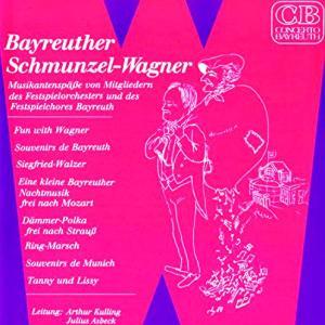 バイロイト風、爆笑ワーグナー Bayreuther Schmunzel-Wagner