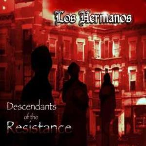 [新譜/デトロイト] Los Hermanos - Descendants Of The Resistance