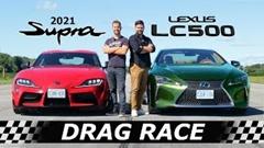 レクサス LC500 vs トヨタ スープラ ドラッグレース動画
