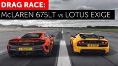 マクラーレン 675LT vs ロータス エキシージ V6 クラブレーサー ドラッグレース動画