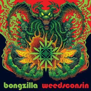 ボングジラ/WEEDSCONSIN
