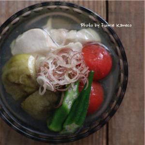 目にも涼やかな夏野菜の冷やし鉢で一献