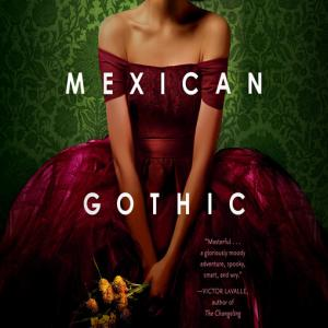 本:Mexican Gothic