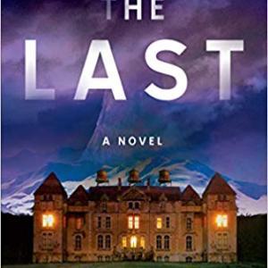 """読書  """"The Last"""" スイスのホテルで終末を"""
