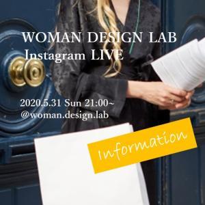 デビュー! インスタライブ by WOMAN DESIGN LAB