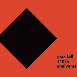 マックス・ビル生誕110周年記念の展覧会、開催中