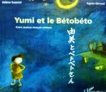 フランス語 日本語 対訳絵本 Yumi et le Betobeto 由美とベトベトさん