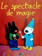 フランス語絵本 Anne Gutman , Georg Hallensleben / Le spectacle de magie