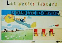 フランス語 歌の絵本 Michèle Garabédian, Magdeleine Lerasle, Françoise Pétreault-Vailleau / Les petits lascars Le grand livre des comptines 2