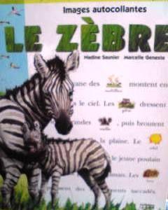 フランス語絵本 Nadine Saunier & Marcelle Geneste / Le zèbre