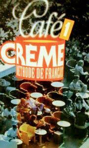 Cafe Creme 1  (Livre de l'eleve)