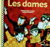 フランス語絵本 Leger-Cresson & Isabelle Chatellard / Les dames