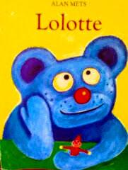 フランス語絵本 Alan Mets / Lolotte