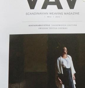 新しいVAVがスウェーデンから届きました & あなたなら~織りの価値がわかるはず