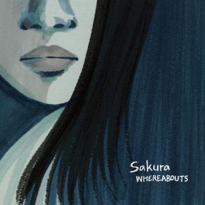 Sakura / WHEREABOUTS / CD お取り扱い店