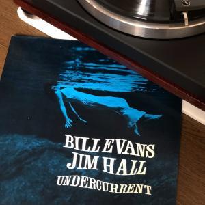 ビル・エヴァンス&ジム・ホール「UNDERCURRENT」
