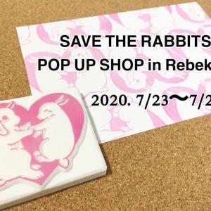 【SAVE THE RABBITS POP UP SHOP in Rebekka】