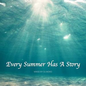 夏MIX:「Every Summer Has A Story」