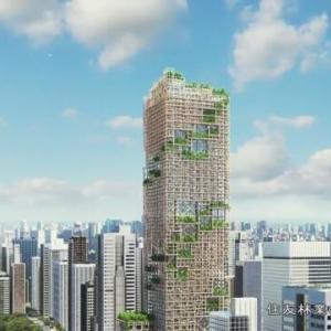 【住友林業】木造で地上70階建て(高さ350メートル)の高層ビル実現へ 11階建て以上の例なし