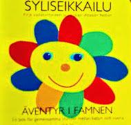 スウェーデン語・フィンランド語 対訳絵本 Syliseikkailu // Äventyr i famnen