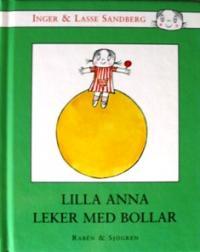 スウェーデン語絵本 Inger & Lasse Sandberg / Lilla Anna leker med bollar リッラ・アンナ(アンナちゃん)の『アンナのボール遊び』