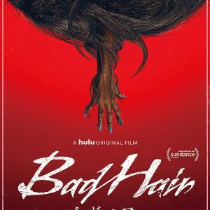 【映画】「バッド・ヘアー」(2020年)ニョキニョキ伸びる殺人髪の毛