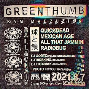 8/7(SAT)GREEN THUMB上前津ZION