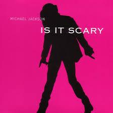 【ちょっといい音楽】Is It Scary ~ Michael Jackson