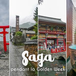 Mon séjour dans la préfecture de Saga (pendant la Golden Week)