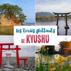 Les toriis flottants de Kyûshû