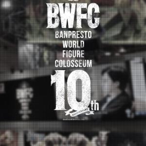 『BWFC10th』出場原型公開