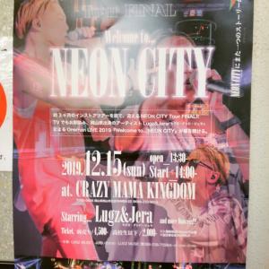 NEON CITYツアーファイナル☆