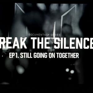 BREAK THE SILENCE!!!