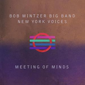 Bob Mintzer (ts), New York Voices (group)
