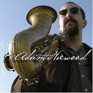 Adam Niewood (ts, ss)