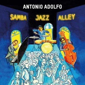 Antonio Adolfo (p, arrangements)