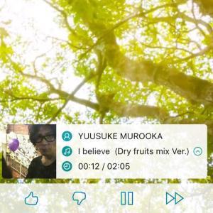 YUUSUKEのI Believe 〜Dry Fruits mix Lumitで聴けるよ!