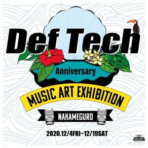 Def Tech Anniversary Music Art Exhibition展に参加します