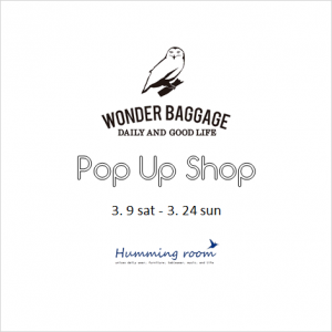 WONDER BAGGAGE | Pop Up Shop!!